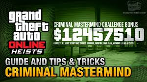 Challenge Tips Gta Heists Criminal Mastermind Guide And Tips Tricks