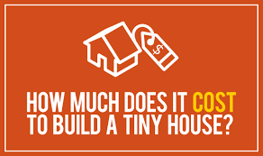 Cost To Build House how much does it cost to build a tiny house tiny house cost