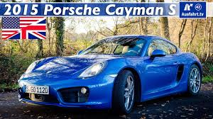 porsche cayman review 2015 2015 porsche cayman s typ 981c test in depth review and