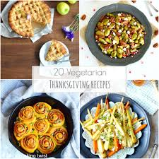 20 vegetarian thanksgiving recipes s cooking twist