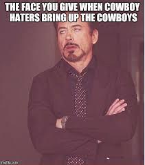 Cowboys Haters Memes - face you make robert downey jr meme imgflip