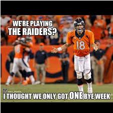 Broncos Win Meme - official game day thread week 5 2015 broncos vs raiders