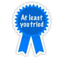 At Least You Tried Meme - at least you tried posters by andrecristillo redbubble