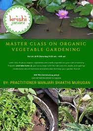 master class on organic vegetable gardening appropriate it