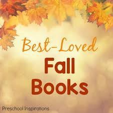 10 fantastic fall books for preschoolers preschool inspirations