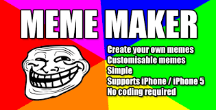 Mobile Meme Maker - meme maker meme maker is a full application that allows you to add