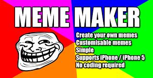 Rage Meme Creator - meme maker meme maker is a full application that allows you to