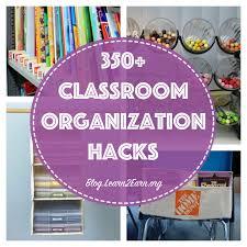 Organizatoin Hacks 350 Classroom Organization Hacks For Every Teacher