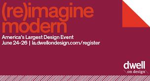 Interior Design Events Los Angeles Dwell On Design 2016 U2013 America U0027s Largest Design Event U2013 Tickets On