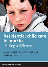 residential child care in practice making a difference fulcher