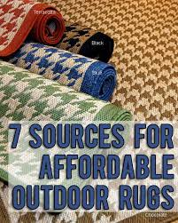 Rugs Outdoor 7 Sources For Inexpensive Outdoor Rugs
