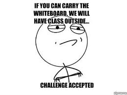 Challenge Accepted Meme Generator - challenge accepted weknowmemes generator