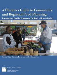 planning pic a planners guide to community and regional food planning pas 554