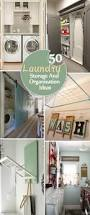Laundry Room Storage Between Washer And Dryer by 50 Laundry Storage And Organization Ideas 2017
