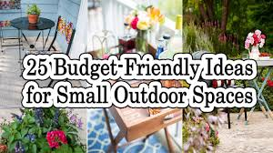 25 budget friendly ideas for small outdoor spaces youtube