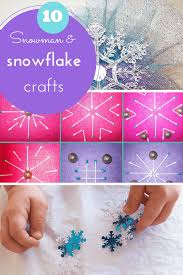 10 easy snow snowman and snowflake crafts for kids