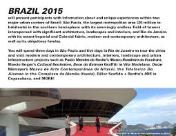 Art And Interiors Travel Study Otis Art And Design Tours Brazil 2015
