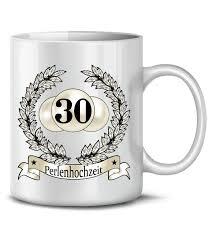 30 hochzeitstag spr che hochzeitstag perlenhochzeit 30 jahre ehe kaffeebecher teetasse