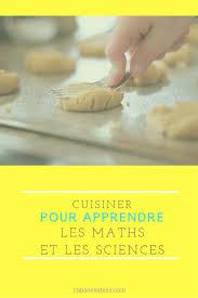 apprendre a cuisiner pour les nuls cuisiner pour apprendre les maths et les sciences une fiche sur