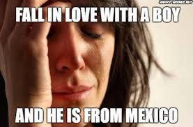 Funny Memes About Mexicans - mexican memes funny mexican images happy wishes