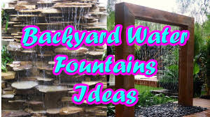 Backyard Water Fountain by Backyard Water Fountains Outdoor Water Fountain Ideas Youtube