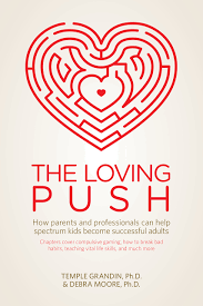 the loving push how parents and professionals can help spectrum