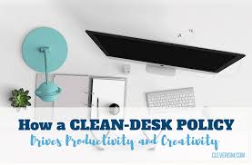 Desk Research Meaning How A Clean Desk Policy Drives Productivity And Creativity