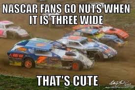 Dirt Track Racing Memes - racing memes dirt track racing pinterest memes dirt track