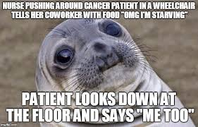 Patient Meme - was in a patient transport elevator today and imgflip