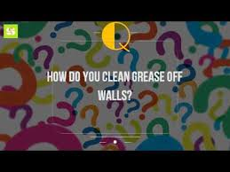 how do you clean grease off walls youtube