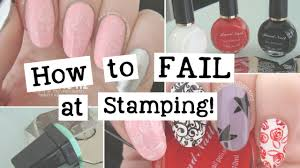 how to fail at stamping nail art tutorial nailed it nz youtube