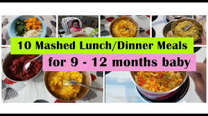 table food ideas for 9 month old 10 mashed meals for 9 12 months baby 9 10 11 12 months baby food