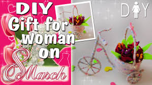 gift for mom sister on march 8 diy gift youtube
