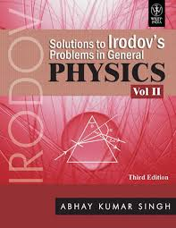 solutions to irodov u0026apos s problems in general physics volume 2