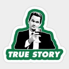 Truestory Meme - true story meme stickers teepublic