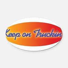 keep trucking car magnets cafepress