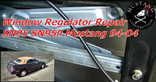 1994 to 2004 mustang window regulator repair project 1995 mustang