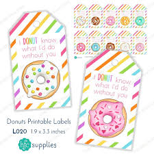 Printable Labels Donut Printable Labels Gift Tags U0027i Donut Know What I U0027d Do