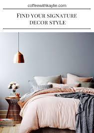coffee with kaylie pinpoint your signature decorating style
