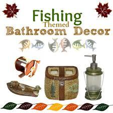 best fishing themed bathroom decor trout fishing theme bathroom