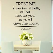 Scripture Wall Art Home Decor by Bible Verse Wall Decal Psalm 50 15 Trust Me In Your Times Of
