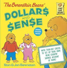 Berenstein Bears Books The Berenstain Bears U0027 Dollars And Sense By Stan Berenstain