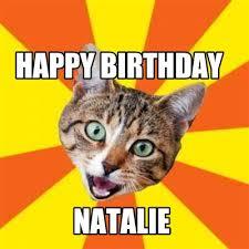 Natalie Meme - meme creator happy birthday natalie meme generator at memecreator