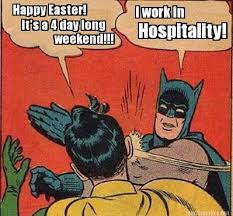 4 Day Weekend Meme - meme maker happy easter its a 4 day long weekend i work in hospitality