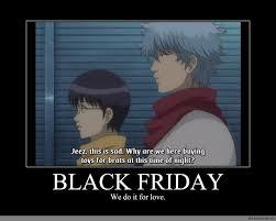 Meme Black Friday - black friday anime meme com