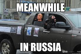 Meanwhile Meme - meanwhile in russia meanwhile quickmeme