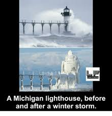 Winter Storm Meme - life facts a michigan lighthouse before and after a winter storm