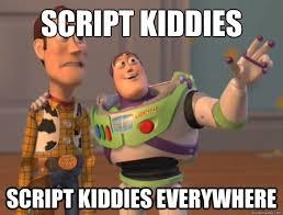 Meme Script - script kiddies script kiddies everywhere buzz lightyear quickmeme