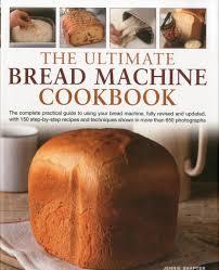 Bread Machine Sourdough Recipe The Ultimate Bread Machine Cookbook Jennie Shapter 0787721893646