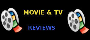 movie and tv reviews movie and tv reviews with official trailers